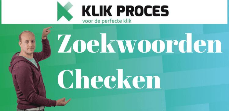 https://klikproces.nl/zoekwoorden-checken/